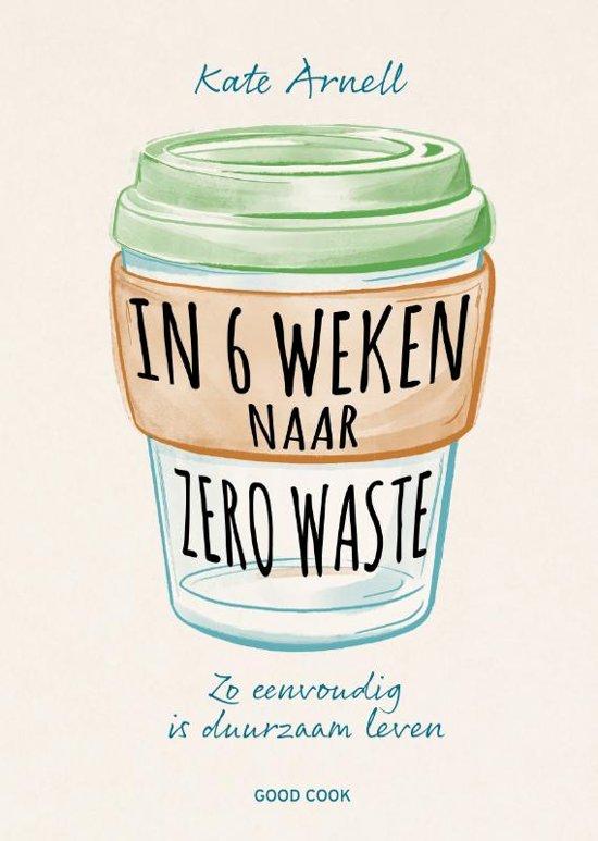 In zes weken naar zero waste